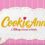 クッキーからクッキーアンへ改名:ダッフィー&フレンズ
